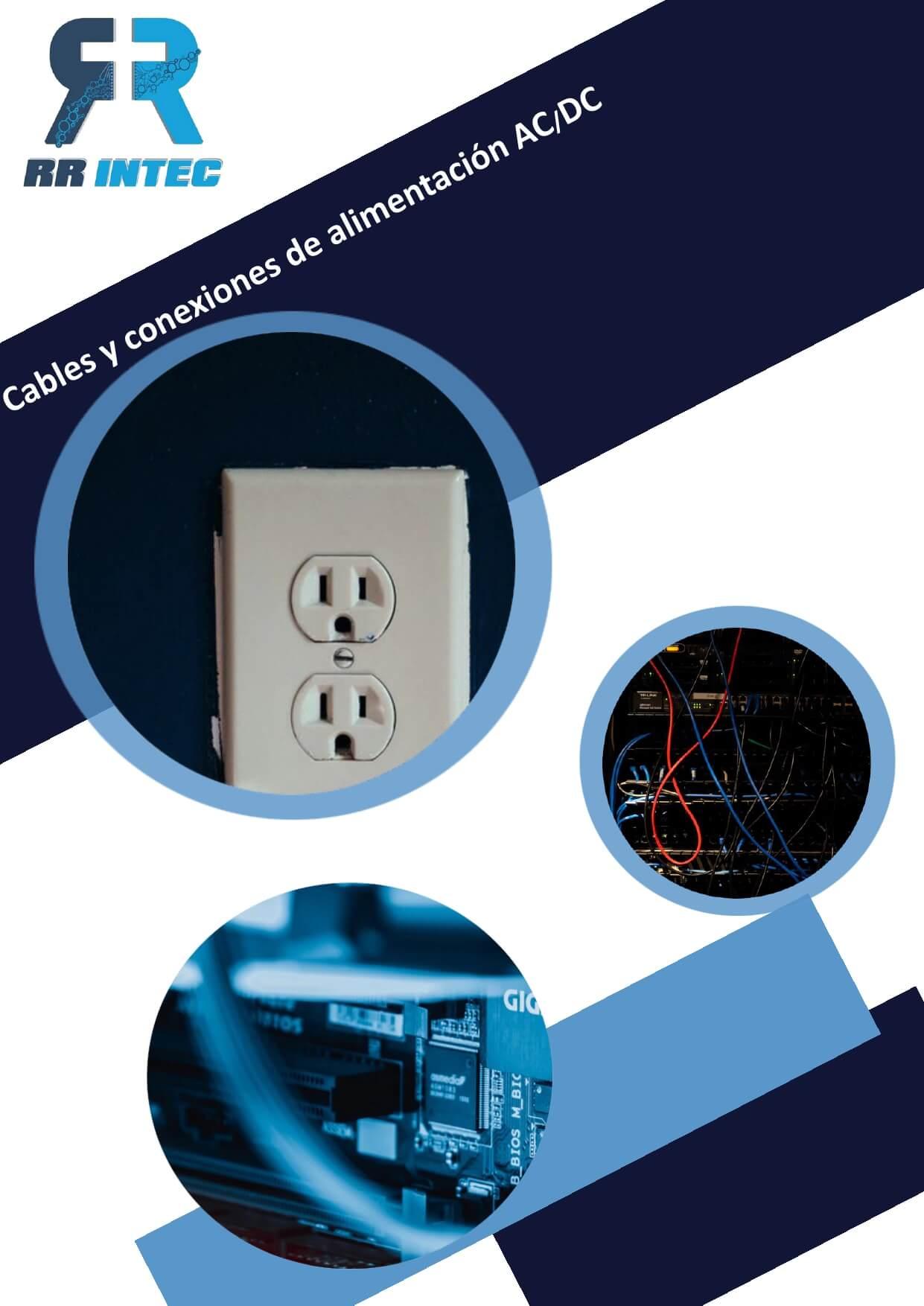 09. Cables y conexiones de alimentación AC-DC